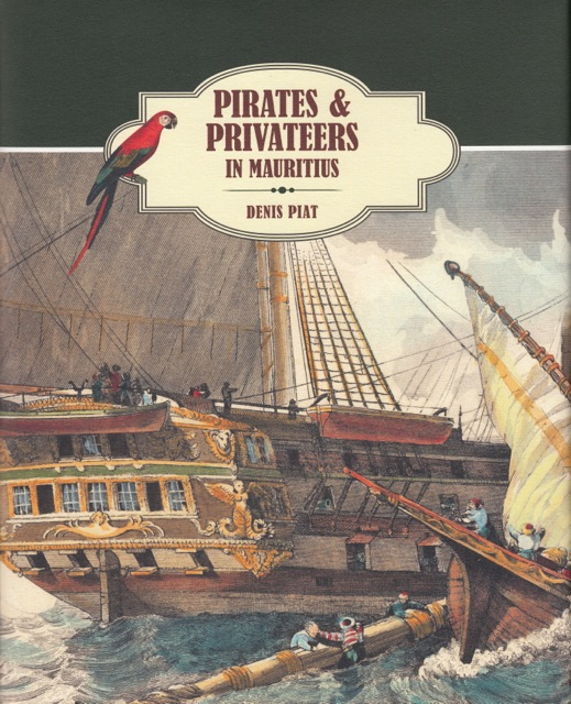 PIRATES & PRIVATEERS IN MAURITIUS - Association France Maurice